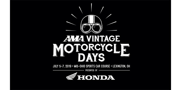 The American Motorcyclist Association Welcomes Honda Motorcycles As The  Sponsor And Featured Marque Of AMA Vintage Motorcycle Days, Presented By  Honda ...